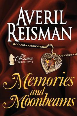 Memories and Moonbeams (Chessmen)
