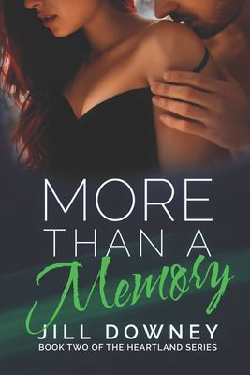 More Than A Memory (The Heartland Series)