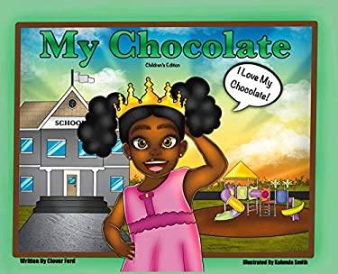 My Chocolate: Children's Edition