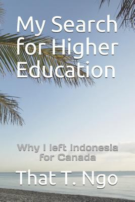 My Search for Higher Education: Why I left Indonesia for Canada