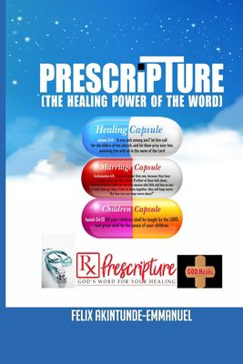 PRE-SCRIPTURE: THE HEALING POWER OF THE WORD