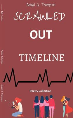 Scrawled Out Timeline: Poetry Collection