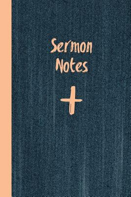 Sermon Notes: And Prayer Journal Perfect For Church Notebook