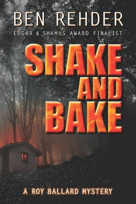 Shake And Bake (Roy Ballard Mysteries)