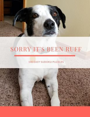 Sorry It's Been Ruff: 100 Easy Puzzles ~ In Large Print ~ Get Well Soon Theme