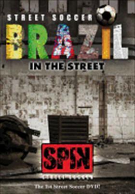 Street Soccer: Brazil in the Street