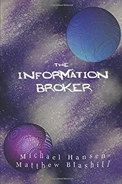 The Information Broker (The Erratic Sun)