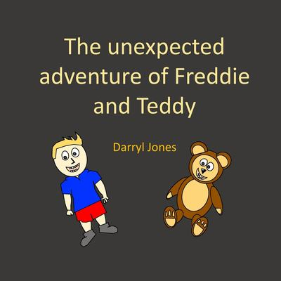 The unexpected adventure of Freddie and Teddy