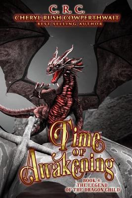 Time of Awakening (The Legend of the Dragon Child)