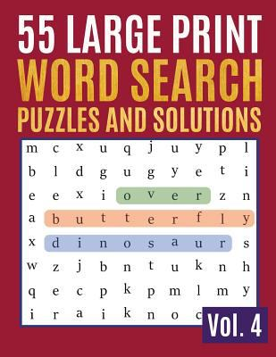 55 Large Print Word Search Puzzles And Solutions: Activity Book for Adults and kids | Word Search Puzzle: Wordsearch puzzle books for adults ... & Sen
