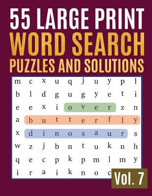 55 Large Print Word Search Puzzles And Solutions: Activity Book for Adults and kids Full Page Seek and Circle Word Searches to Challenge Your Brain ..