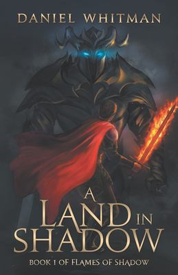 A Land in Shadow (Flames of Shadow)