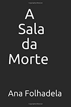 A Sala da Morte (Adult's Violent Erotic Book Collection) (Portuguese Edition)