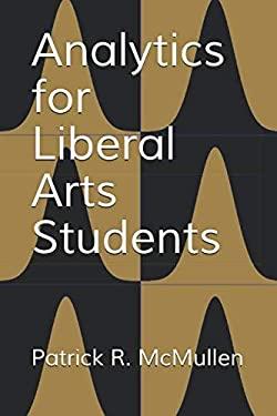 Analytics for Liberal Arts Undergraduates