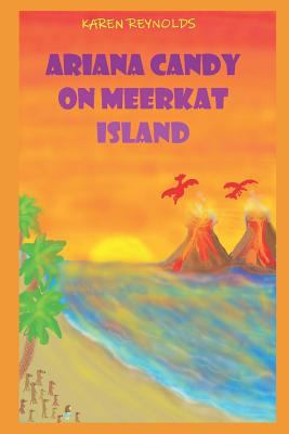 Ariana Candy on Meerkat Island: A magical adventure