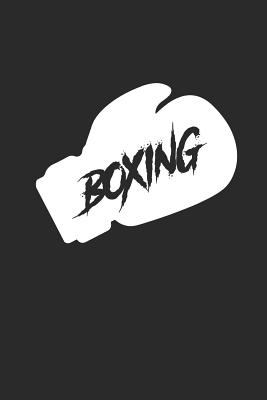 BOXING: BOXING Notizbuch BOX SPORT Notebook BOXER Journal 6x9 lined