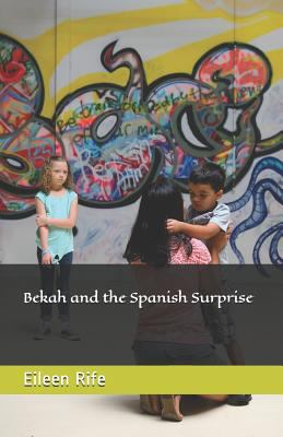 Bekah and the Spanish Surprise (Missionary Kid series)