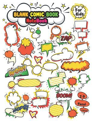 """Blank Comic Book (Notebook For Kids 2-9 Panel Layouts): Create Your Own Comics With This Comic Book Journal Sketchup 