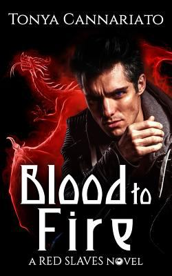 Blood to Fire (Red Slaves)