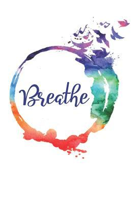 Breath Journal: Breathe and Record Breath Sessions Notebook Gift for Breathwork Practitioners