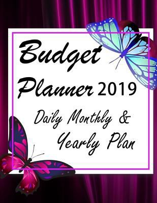 Budget Planner 2019: Financial planner organizer budget book 2019, Yearly Monthly Weekly & Daily budget planner, Fixed & Variable expenses tracker, ..