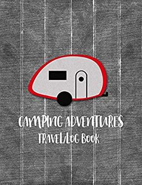 Camping Adventures Travel Log Book: Red Teardrop Camper Journal, Road Trip Planner, Camping Journal