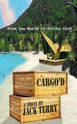 Cargo'd: From the World of Tricky Dick