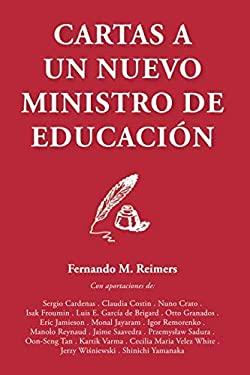 Cartas a un nuevo Ministro de Educacion (Spanish Edition)