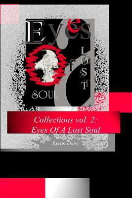 Collections vol. 2: Eyes Of A Lost Soul