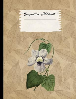 Composition Notebook: College Ruled Blank Lined Journals for School - Blue Flowered Thunbergia (Vintage Flowers and Plants)