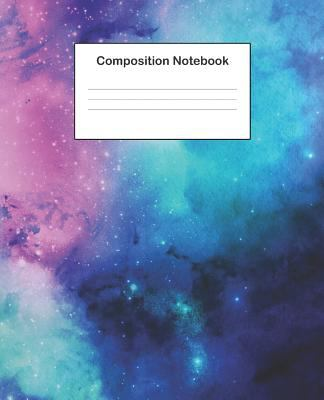 Composition Notebook: College Ruled Composition Notebook With Watercolor Galaxy Design Cover For Students, Boys And Girls