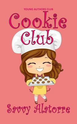 Cookie Club (San Alatorre's Young Authors Club)