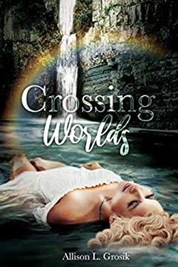 Crossing Worlds