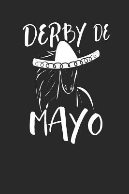 Derby de Mayo: Lined Journal Lined Notebook 6x9 110 Pages Ruled
