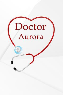 Doctor Aurora: Weekly Action Planner Monthly Yearly 365 day Schedule