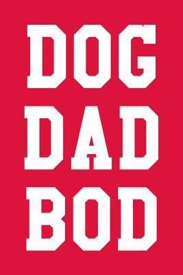 Dog Dad Bod: Guitar Tab Notebook 6x9 120 Pages