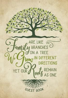 Family Reunion Guest Book - Family Roots: Family Get-Together Sign in Book with 200+ Spaces