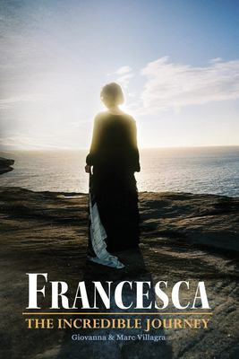 Francesca: The Incredible Journey