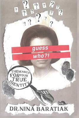 Guess Who?!: The Search For Your True Identity (The Present Day Truth Series)