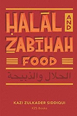 Halal and Zabihah Food: A Simple Guide