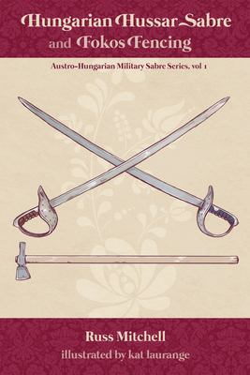 Hungarian Hussar Sabre and Fokos Fencing