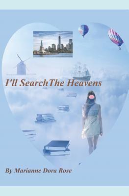 I'll Search The Heavens