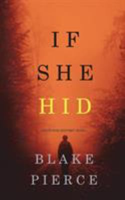 If She Hid (A Kate Wise Mystery-Book 4)