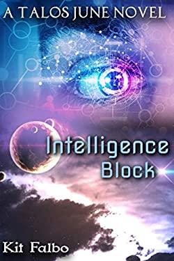 Intelligence Block (Talos June)