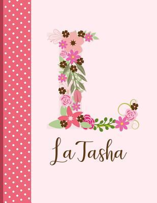 LaTasha: Monogrammed Personalized Lined Journal with Inspirational Quotes