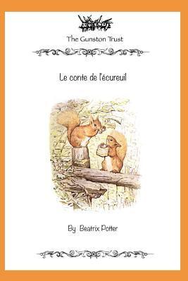 Le Conte De L'ecureuil: French Edition