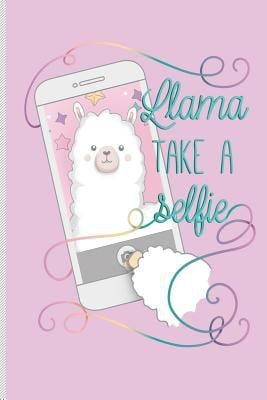 Llama Take a Selfie: Funny Blank Lined Journal Notebook, 120 Pages, Soft Matte Cover, 6 x 9