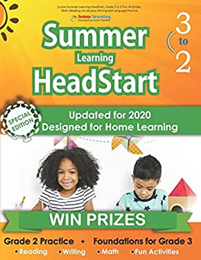 Lumos Summer Learning HeadStart, Grade 2 to 3: Fun Activities, Math, Reading, Vocabulary, Writing and Language Practice: Standards-aligned Summer ...