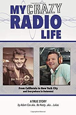 MY CRAZY RADIO LIFE