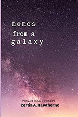 Memos from a Galaxy